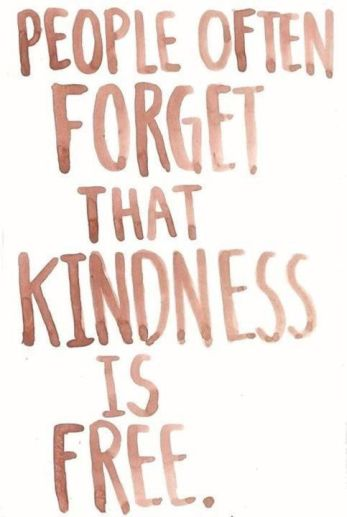Kindnness is Free